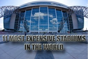 most-expensive-stadiums-e1319680735837